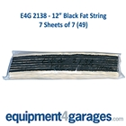 E4G 2138 12 inch Fat Black String x49