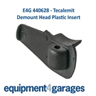 E4G 440628 Plastic Push-On Insert only for some Tecalemit Tyre Changer Demount Head