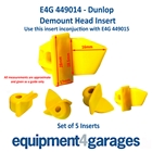 E4G 449014 Inserts for some Dunlop Demount Heads x5