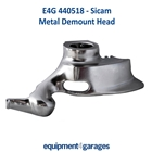 E4G 440518 SICAM Tyre Changer Replacement Metal Demount Head