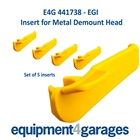 E4G 441738 Insert for some EGI Tyre Changer Demount Heads - Set of 5